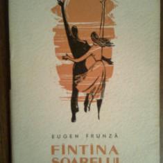 Fantana soarelui-Eugen Frunza, Alta editura, 1963