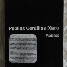 Virgiliu Vergilius Maro Aeneis text latin ed. Slusanschi Paideia 2000 - Carte poezie