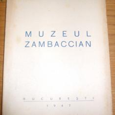 MUZEUL  ZAMBACIAN  - Album - Ministerul Artelor, 1947