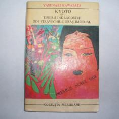 Yasunari Kawabata Kyoto sauTINERII INDRAGOSTITI DIN STRAVECHIUL ORAS IMPERIAL - Roman, Anul publicarii: 1970