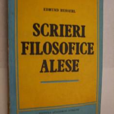 EDMUND  HUSSERL  -  Scrieri Filosofice Alese - Editura Academiei, 1993