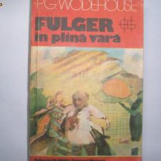 P. G. Wodehouse - Fulger in plina vara, h2 - Roman, Anul publicarii: 1982