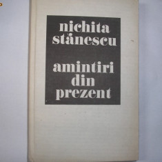 Nichita Stanescu - Amintiri din prezent, h4 - Roman, Anul publicarii: 1985