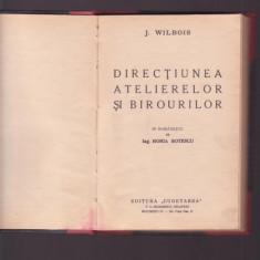 DIRECTIUNEA ATELIERELOR SI BIROURILOR ~ J.WILBOIS - Carte Resurse umane