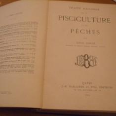 TRAITE RAISONNE DE LA PISCICULTURE ET DES PECHES   -  Louis Roule -- Paris, 1914