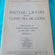 G.CORNILESCU-AUTORI LATINI PENTRU CLASA-VII-A DE LICEU 1946 - Carte veche