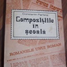 Compozitiile in scoala * Aspecte Metodice - Constantin Parfene -1980,  390p., Alta editura