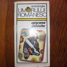 Antologia umorului romanesc - Epigrama clasicilor - George Zarafu(autograf) - Carte Antologie