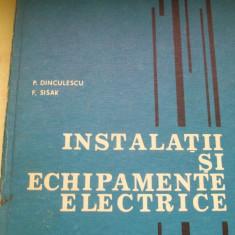 INSTALATII SI ECHIPAMENTE ELECTRICE P.DINCULESCU F. SISAK