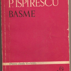 (C826) BASME DE PETRE ISPIRESCU, EDITURA TINERETULUI, BUCURESTI, 1965, PREFATA SI NOTE DE CORNELIU BARBULESCU - Carte Basme