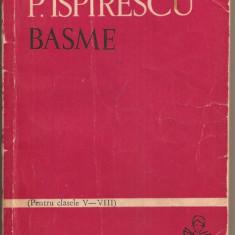 (C827) BASME DE PETRE ISPIRESCU, EDITURA TINERETULUI, BUCURESTI, 1965, PREFATA SI NOTE DE CORNELIU BARBULESCU - Carte Basme