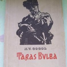 TARAS BULBA N.V.GOGOL - Carte veche