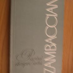 K. H. ZAMBACCIAN - Pagini despre Arta -  Editura Meridiane, 1965, 382 p.