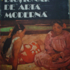 DICTIONAR DE ARTA MODERNA CONSTANTIN PRUT carte arta cultura ilustrata - Carte Istoria artei