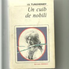 UN CUIB DE NOBILI - I. S. Turgheniev (215) - Roman, Anul publicarii: 1986