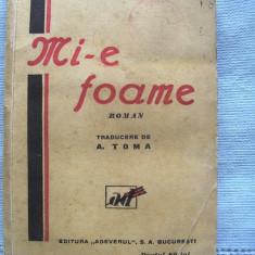 "Carte veche: ""MI-E FOAME"", Georg Fink, 1945. Roman"