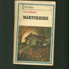 MARTURISIRE - Liviu Rebreanu - Nuvela