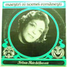 Discuri vinyl pick-up Electrecord IRINA RACHITEANU Maestri Ai Scenei Romanesti
