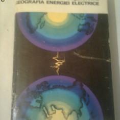 GEOGRAFIA ENERGIEI ELECTRICE  ~ A.COGALNICEANU
