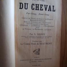 LE LIVRE DU CHEVAL Pur-Sang, Demi-Sang  -  par S. Sidney  [ 1892 ]