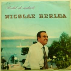 Discuri vinyl pick-up Electrecord NICOLAE HERLEA Recital de Cantonete Orchestra Simfonica a Radioteleviziunii IOSIF CONTA, VINIL