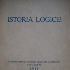ISTORIA LOGICEI NAE IONESCU EDITIA I, 1941 - Carte Editie princeps