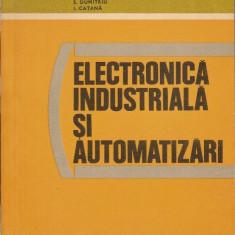 Electronica industriala si automatizari - S.Florea, I.Dumitrache - Carti Electronica