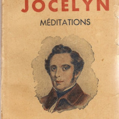 LAMARTINE - JOCELYN. MEDITATIONS (carte veche in limba franceza, in stare buna!!!) - Carte in franceza