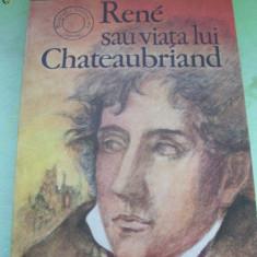 RENE SAU VIATA LUI CHATEAUBRIAND ANDRE MAUROIS