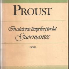 (C925) IN CAUTAREA TIMPULUI PIERDUT DE PROUST, EDITURA UNIVERS, BUCURESTI, 1988, 3 VOLUME : LA UMBRA FETELOR IN FLOARE, GUERMANTES, SWANN