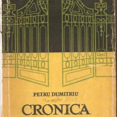 (C926) CRONICA DE FAMILIE DE PETRU DUMITRIU, ESPLA, BUCURESTI, 1958, 3 VOLUME