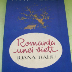 ROMANTA UNEI VIETI IOANA RADU HARRY NEGRIN - Carte Arta muzicala