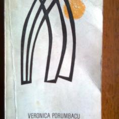 Portile-Veronica Porumbacu - Roman, Anul publicarii: 1968