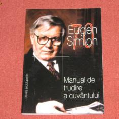 Eugen Simion - Manual de trudire a cuvantului - Studiu literar