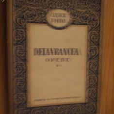 BARBU ST. DELAVRANCEA * Opere I -- Cuprins: - Sultanica; - Trubadurul;- Parazitii; - Intre Vis si Viata; - Hagi Tudose; -Stapinea Odata... . - Roman, Anul publicarii: 1954