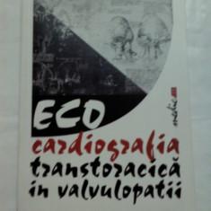 ECOCARDIOGRAFIA TRANSTORACICA IN VALVULOPATII -Tiberiu Nanea - Carte Radiologie