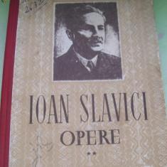 IOAN SLAVICI OPERE MARA VOL, 2 - Roman, Anul publicarii: 1952