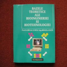 Bazele teoretice ale bioingineriei biotehnologiei - Mihail D. Nicu, Mihaela Duta - Carti Energetica