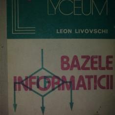 Bazele Informaticii - Leon Livovschi