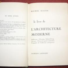 Le livre de L'arhitecture moderne - Michel Ragon - Carte Arhitectura