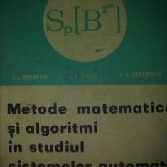 Metode Matematice Si Algoritmi In Studiul Sistemelor Automate - V.i.Cernetki G.A.Diduk A.A.Potapenko