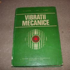 Vibratii mecanice - Gh . Buzdugan, L. Fetcu, M . Rades - Carti Mecanica