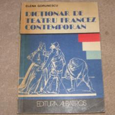 Dictionar de teatru francez contemporan - Elena Gorunescu - Enciclopedie