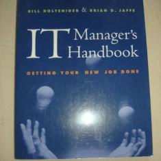 BILL HOLTSNIDER, BRIAN D. JAFFE - IT MANAGER S HANDBOOK
