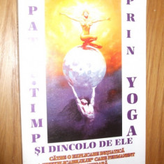 SPATIU - TIMP SI DINCOLO DE ELE PRIN YOGA