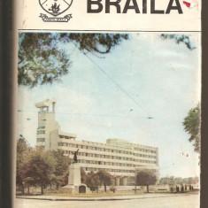(C413) BRAILA, MONOGRAFIE, COORDONATOR VALERIU STOIU, EDITURA SPORT - TURISM, BUCURESTI, 1980 - Carte Monografie