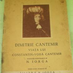 DIMITRIE CANTEMIR VIATA LUI CONSTANTIN -VODA CANTEMIR - Carte Editie princeps
