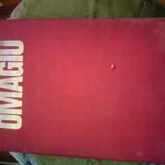 OMAGIU CEAUSESCU EDITIE 1973 - Carte Editie princeps