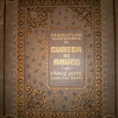 Franz Jaffe - Die Bischofliche Klosterkirche zu Curtea de Arges - 1911 - Carte veche