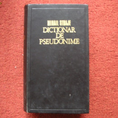 Dictionar De Pseudonime, Alonime, Anagrame, Asteronime, Cript - Mihail Straje